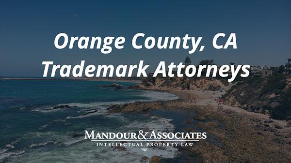 Orange County Trademark Attorney